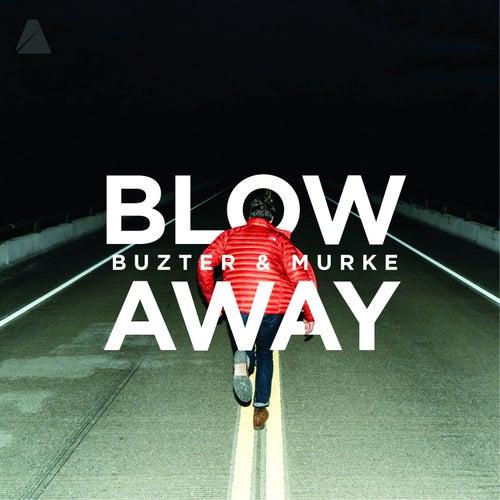 Blow Away de Murke