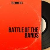 Battle of the Bands (Mono Version) von Various Artists