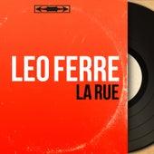 La rue (Mono Version) de Leo Ferre