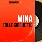 Folle girouette (Mono Version) by Mina