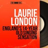 England's 14-Year Old Singing Sensation (Mono Version) von Laurie London