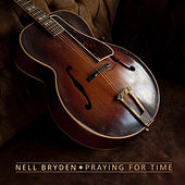 Praying for Time by Nell Bryden