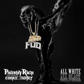 All White All Black (feat. Cookie Money) von Philthy Rich