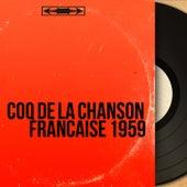 Coq de la chanson française 1959 (Mono Version) von Various Artists
