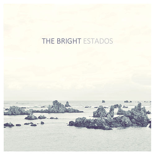 Estados by The Bright