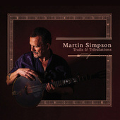 Blues Run the Game de Martin Simpson