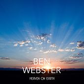 Heaven on Earth von Ben Webster