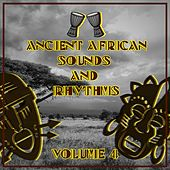 Ancient African Sounds and Rhythms, Vol. 4 de Various Artists
