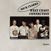 West Coast Connection by Mick Clarke