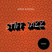 Stiff Jazz (Remixes) de Dzihan & Kamien
