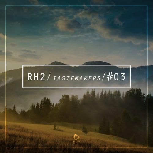 Rh2 Tastemakers #03 by Various Artists