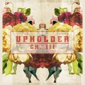 Upholder: Ch. 3 by The Brevet