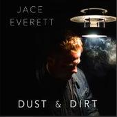 Dust & Dirt de Jace Everett