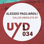 Called Obsolete EP by Alessio Pagliaroli