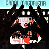 Manual Love de Canal Magdalena
