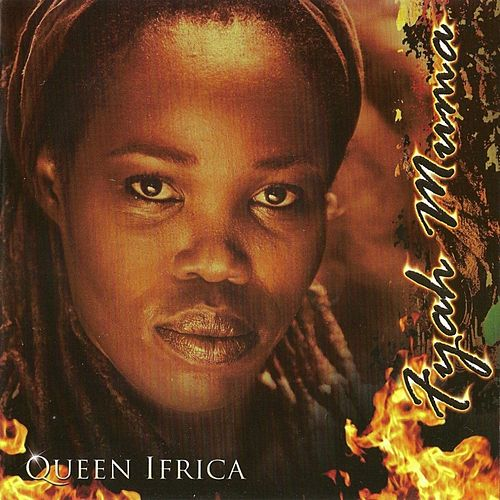 Fyah Muma by Queen I-frica