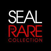 The Rare Collection de Seal