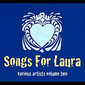 Songs for Laura, Vol. Two di Various Artists