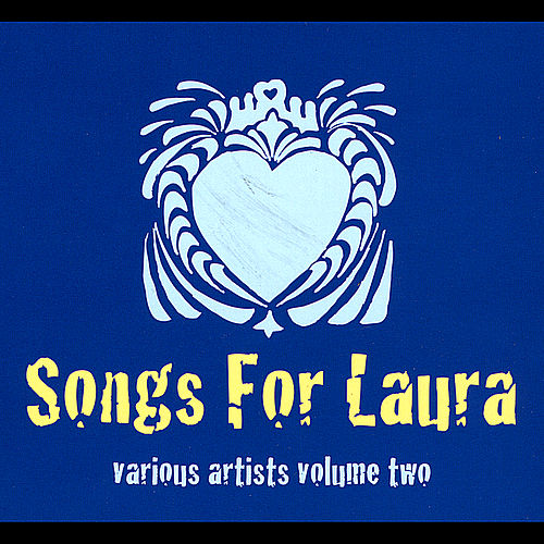 Songs for Laura, Vol. Two by Various Artists