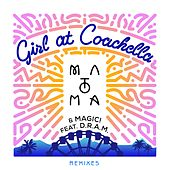 Girl At Coachella (feat. D.R.A.M.) (Remixes) de Magic!