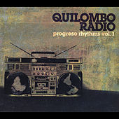 Quilombo Radio: Progreso Rythms Vol. 1 by Various Artists