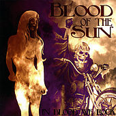 In Blood We Rock by Blood of the Sun