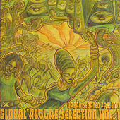 Urban Sedated Presents: Global Reggae Selection Vol 1 by Various Artists
