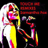 Touch Me remixes by Samantha Fox