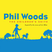 The Children's Suite by Phil Woods