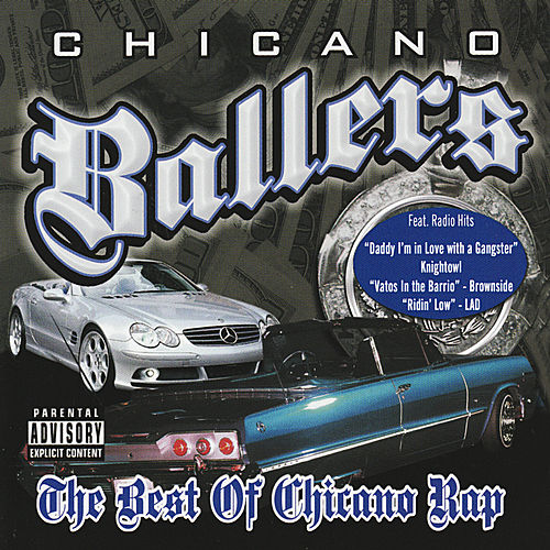 Chicano Ballers- The Best of Chicano Rap by Various Artists
