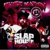Thizz Nation Presents Slap House Thizz Mix von Philthy Rich