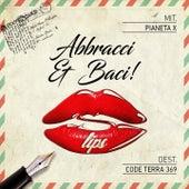 Abbracci & baci by S