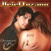 Quemando Tu Piel de Uriel Lozano