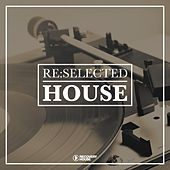 Re:Selected House by Various Artists