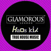 True House Music by Kaos Kid