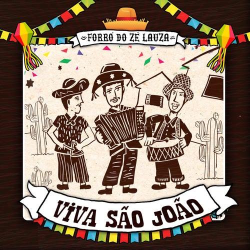 Forró do Zé Lauza - Viva São João de Zé Lauza