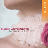 Marie-Antoinette: Music for a Queen by Various Artists