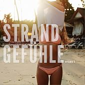 Strandgefühle, Vol. 1 (Leichte Sommer Relax Sounds) by Various Artists