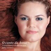 O Canto da Anna: Anna Torres Homenageia João do Vale de Anna Torres