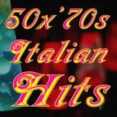 50 for '70s italian hits (Eternità, bella da morire, alle porte del sole, che ne sai, la casa di hilde, and more...) by Various Artists