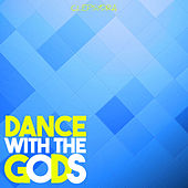 Dance With the Gods by Various Artists
