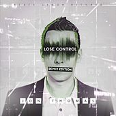 Lose Control (Remix Edition) by Various Artists