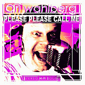 Please Please Call Me by Ari Wahlberg