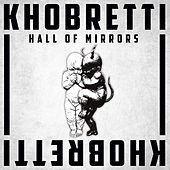 Hall of Mirrors by Khobretti