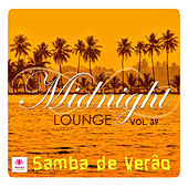 Midnight Lounge, Vol. 39: Samba De Verao by Various Artists