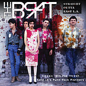 Straight Outta East L.A. by Brat
