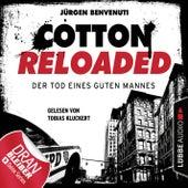 Cotton Reloaded, Folge 54: Der Tod eines guten Mannes - Serienspecial (Ungekürzt) von Jerry Cotton