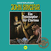 Tonstudio Braun, Folge 82: Ein Totenopfer für Clarissa von John Sinclair