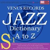 Jazz Dictionary S-1 von Various Artists