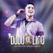 Dudu Lino (Ao Vivo Em Campo Grande) de Dudu Lino